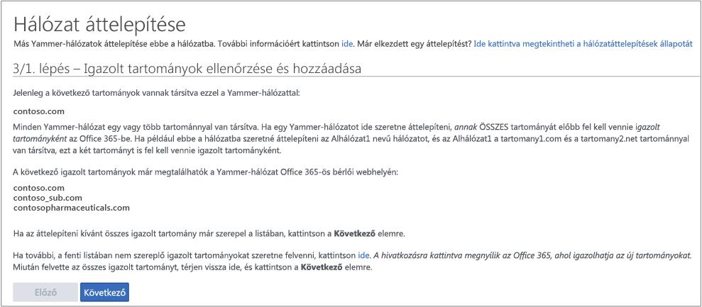Képernyőkép az 1/3. lépésről – Ellenőrzött tartományok leellenőrzése/hozzáadása a Yammer-hálózat áttelepítése előtt