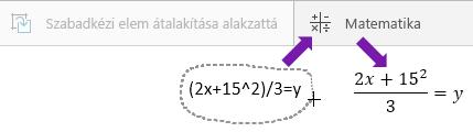A beírt egyenlet, a Matematika gomb és az átalakított egyenlet