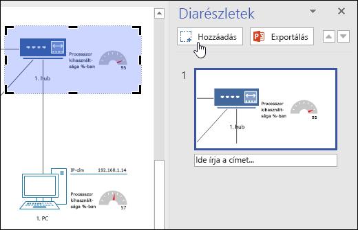 Képernyőkép a Visio Diarészletek ablaktáblájáról. Kattintás a Hozzáadás gombra.