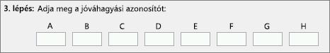 A termékaktiválási központtól telefonon kapott jóváhagyási azonosító megadásának helye