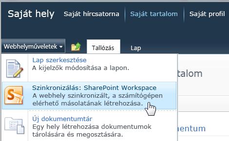 Szinkronizálás SharePoint-munkaterülettel parancs a Webhelyműveletek menüben