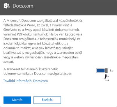 Állítsa át a kapcsolót Bekapcsolva állásra, hogy engedélyezze a szervezet tagjainak a Docs.com-on való közzétételt