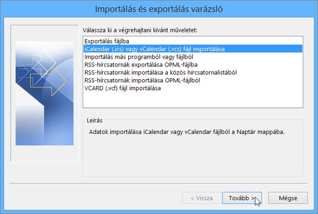 Válassza az iCalendar (.ics) vagy vCalendar (.vcs) fájl importálása lehetőséget.