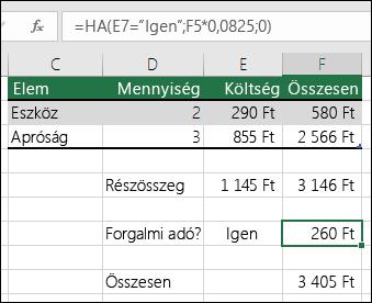 """Az F7 cellában szereplő képlet a következő: HA(E7=""""Igen"""",F5*0.0825,0)"""