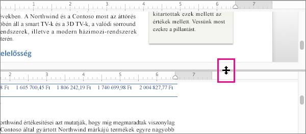 Az ablak két részre osztásával a dokumentum különböző részeit, valamin azok különböző elrendezéseit jelenítheti meg.