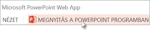A bemutató megnyitása az asztali PowerPoint alkalmazásban