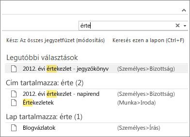 A Keresés funkcióval megtalálhatja a jegyzeteket a OneNote-ban.