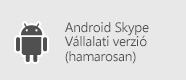 Skype Vállalati verzió – Android