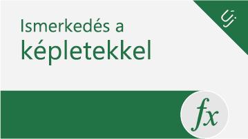 Ismerkedés az Excel képleteivel