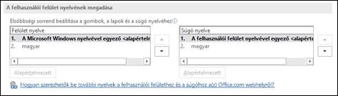 Az a párbeszédpanel, amelyen kiválasztató az Office által a gombokon, a menükben és a súgóban használt nyelv.