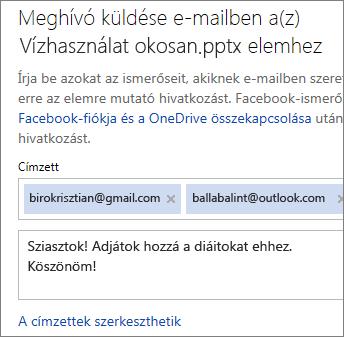 Írja be az e-mail-címeket és az üzenetet a hivatkozás küldéséhez e-mailben