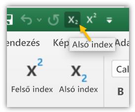 Képernyőkép a gyorselérési eszköztár és a menüszalag Alsó index és Felső index gombjáról
