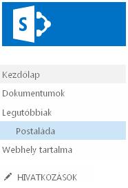 A Postaláda hivatkozás a Fontos rovatok sáv Legutóbbiak kategóriájában