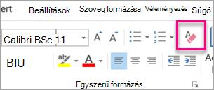A Törlés az összes formázás ikon ki van emelve, az üzenet lap