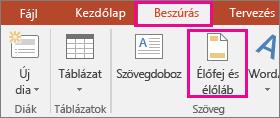 Beszúrás > Élőfej gomb a PowerPointban