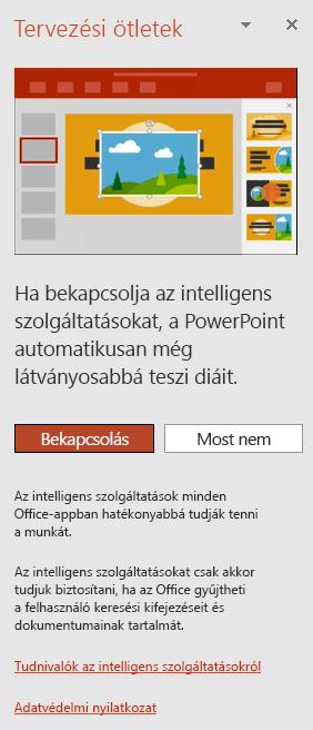 A PowerPoint Tervező meghívásakor látható kezdeti üzenetet jeleníti meg