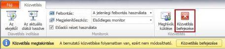a powerpoint 2010 alkalmazásban a diavetítés közvetítése során megjelenik a közvetítés fül