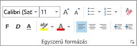 Az Egyszerű formázás csoport beállításai