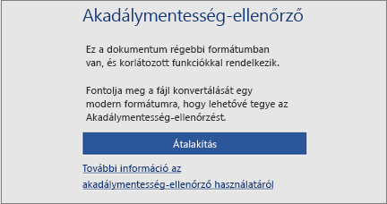 Az akadálymentességi üzenet azt kéri, hogy fontolja meg a fájl modern formátumba konvertálását, így kihasználva az összes kisegítő lehetőséget.