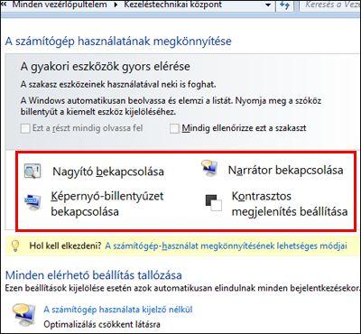 A Windows Kezeléstechnikai központ párbeszédpanele, ahol kisegítő technológiákat választhat ki