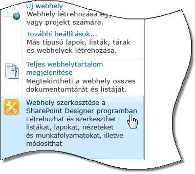 A SharePoint Designer 2010 parancs a Webhelyműveletek menüben
