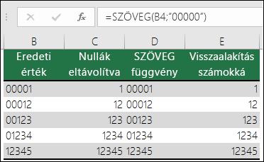 """Példa arra, hogy hogyan formázhat értékeket kezdő nullákkal a SZÖVEG függvénnyel.  =SZÖVEG(A2;""""00000"""")"""