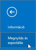Képernyőkép – Az Outlook 2016 Megnyitás és exportálás parancsa