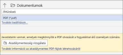 A Mentés PDF-ként a sárga párbeszédpanel használatával, amivel ellenőrizhető a PDF-fájl hozzáférhetősége mentés előtt
