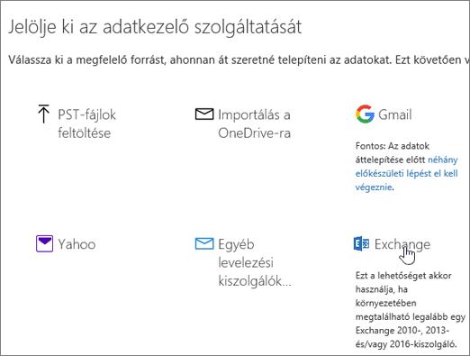 Az Áttelepítés lapon az Exchange-et jelölje meg adatkezelő szolgáltatásként