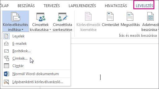 Képernyőkép a Word Levelezés lapjáról, amelyen a Körlevélkészítés indítása parancs, valamint a kívánt körlevéltípushoz elérhető beállítások láthatók