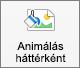 Animálás háttérként gomb a Mac PowerPoint Képformátum lapján