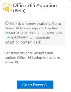 Pilih Masuk ke Power BI di kartu Office 365 Adoption
