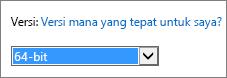Pilih 64-bit dari daftar menurun Versi