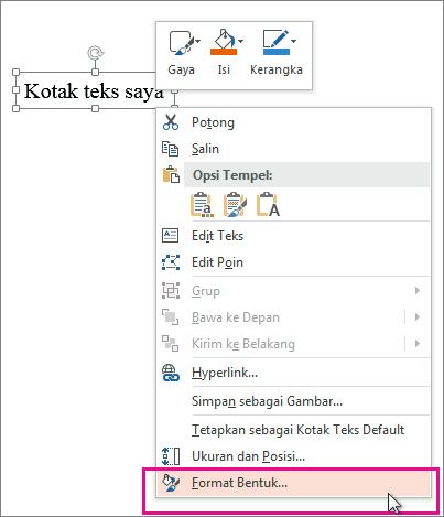 Perintah Format Bentuk pada menu pintasan, dipicu dengan klik kanan sebuah batas bentuk