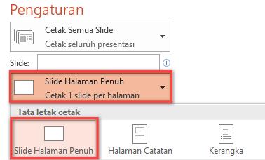 Pada panel Cetak, klik Slide Halaman Penuh, lalu pilih Slide Halaman Penuh dari daftar Tata Letak Cetak.