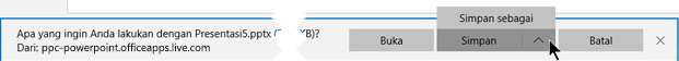 Gunakan Simpan atau Simpan sebagai dan lalu pilih folder di komputer tempat Anda ingin menyimpan file