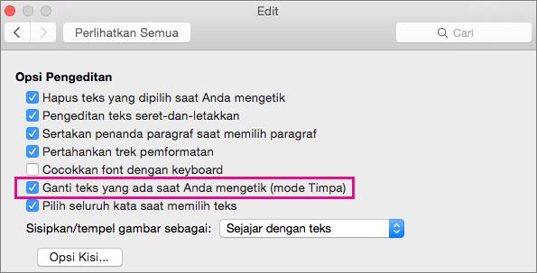Ganti teks yang sudah ada sementara Anda mengetik (Modus menimpa) disorot dalam kotak dialog Preferensi Edit Word.