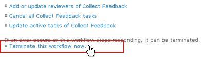Link Hentikan alur kerja ini sekarang pada halaman Status Alur Kerja