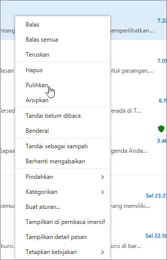 Cuplikan layar memperlihatkan opsi Pulihkan yang dipilih setelah pesan email dipilih di folder Item yang Dihapus.