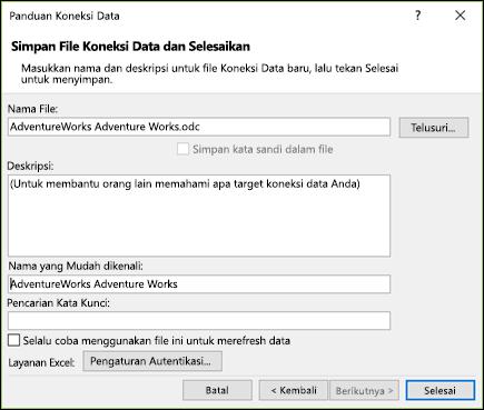 Panduan koneksi data > Simpan file koneksi data dan selesai