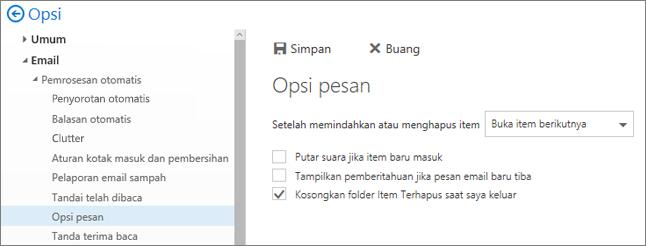 Cuplikan layar memperlihatkan kotak dialog Opsi Pesan dengan kotak centang dipilih untuk Mengosongkan folder Item yang Dihapus ketika saya keluar.