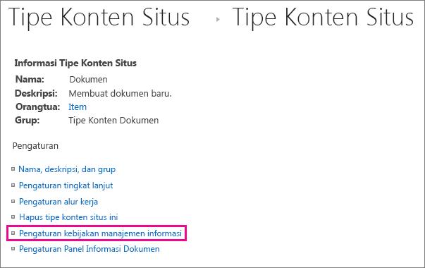 Link kebijakan manajemen informasi di halaman pengaturan untuk tipe konten situs