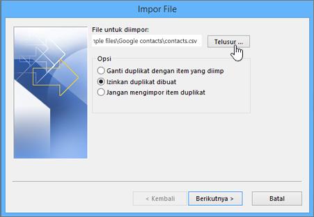 Telusuri ke file csv kontak dan pilih cara menangani kontak duplikat