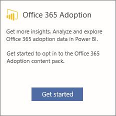 Pilih Mulai pada kartu Office 365 Adoption