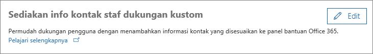 Cuplikan layar opsi Edit di sebelah 'Berikan info kontak staf dukungan yang disesuaikan'