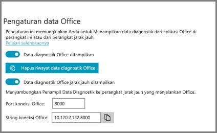 Pengaturan Penampil Data Diagnostik, menampilkan String Koneksi Office