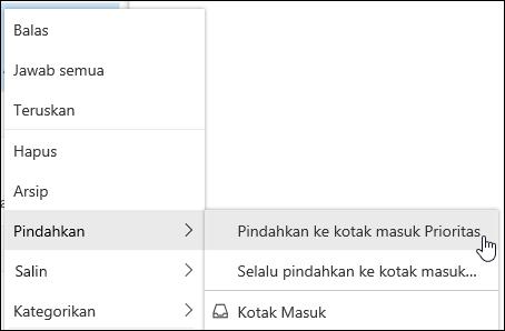 Cuplikan layar memperlihatkan menu klik kanan dengan kotak masuk prioritas Pindahkan ke dan selalu berpindah ke opsi kotak masuk prioritas.