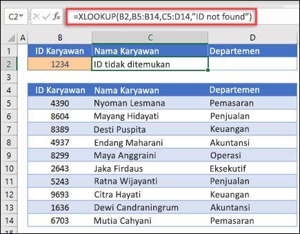 """Contoh fungsi XLOOKUP yang digunakan untuk mengembalikan nama karyawan dan Departemen berdasarkan ID karyawan dengan argumen if_not_found. Rumusnya adalah = XLOOKUP (B2, B5: B14, C5: D14,0,1, """"karyawan tidak ditemukan"""")"""
