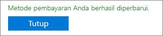 """Cuplikan layar memperlihatkan pesan konfirmasi: """"Metode pembayaran Anda berhasil diperbarui."""""""