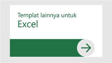 Templat lainnya untuk Excel